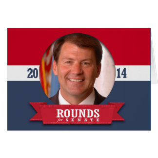 MIKE ROUNDS CAMPAIGN GREETING CARD