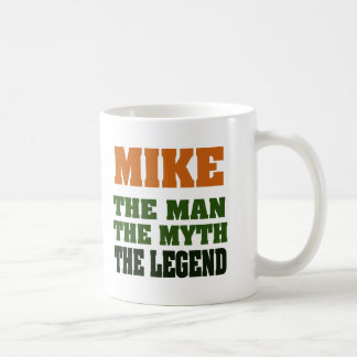 MIKE - the Man, the Myth, the Legend Coffee Mug