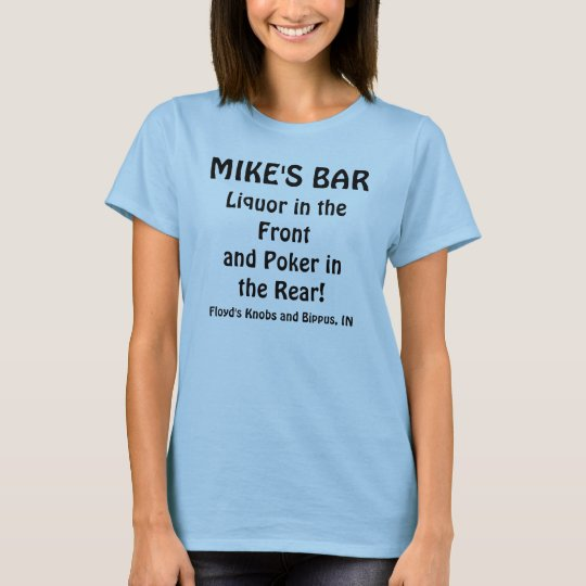 MIKE'S BAR, Liquor in the Frontand Poker in