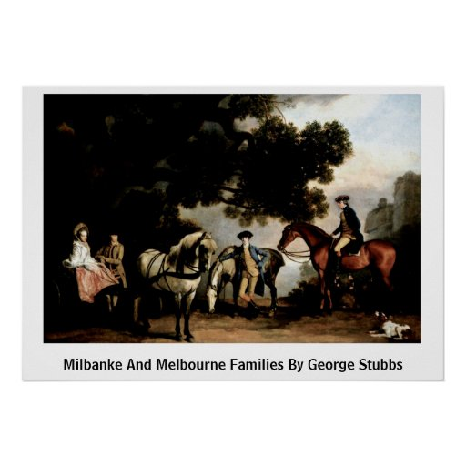 Milbanke And Melbourne Families By George Stubbs Poster
