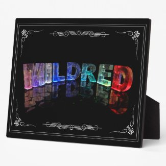 Mildred - The Name Mildred in 3D Lights (Photogra Plaque