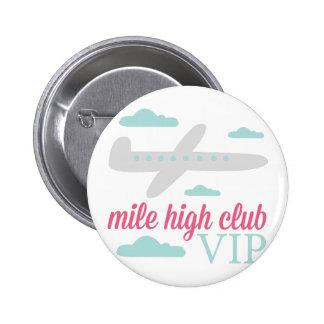 Mile High Club 6 Cm Round Badge