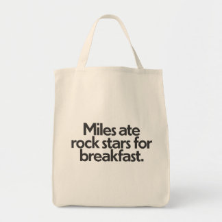Miles ate rock stars for breakfast. grocery tote bag