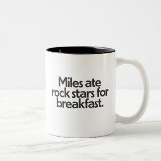 Miles ate rock stars for breakfast. Two-Tone mug