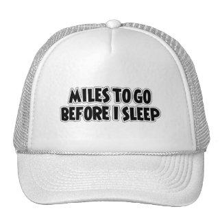 Miles To Go Before I Sleep Cap