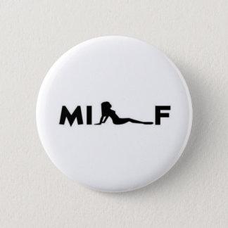 milf 6 cm round badge