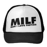 MILF Man I Love Farting Cap