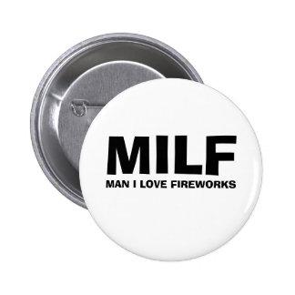 MILF - ONE I LOVE FIREWORKS 6 CM ROUND BADGE