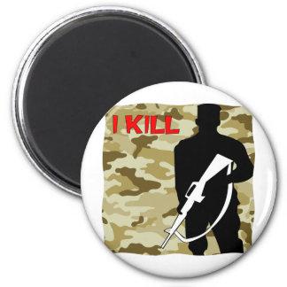 Military Grunt I Kill 6 Cm Round Magnet
