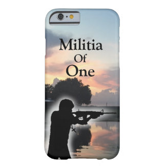 Militia Of One Universal Case