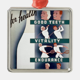 Milk - for health, good teeth, vitality, endurance Silver-Colored square decoration