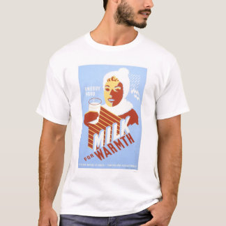 Milk For Warmth Energy 1941 WPA T-Shirt