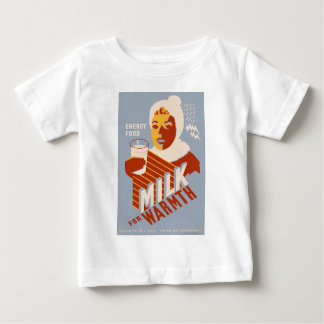 Milk - for warmth Energy food Baby T-Shirt