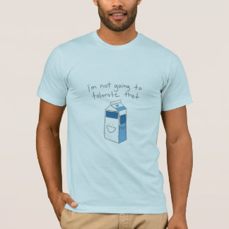 Milk Intolorance T-Shirt
