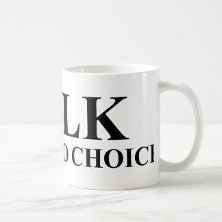 Milk Was A Bad Choice Basic White Mug