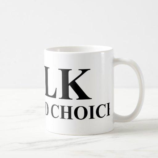 Milk Was A Bad Choice Mug