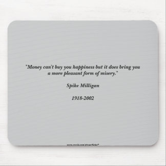 Milligan Quote Mouse Pad