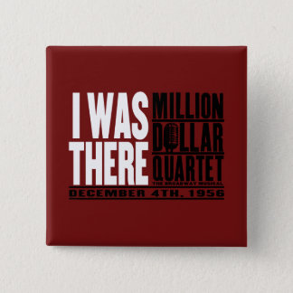 "Million Dollar Quartet ""I Was There"" 15 Cm Square Badge"