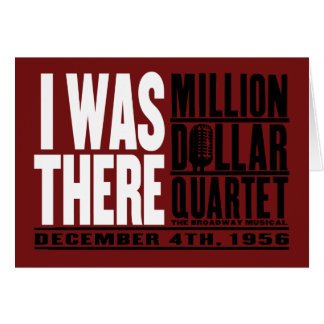 "Million Dollar Quartet ""I Was There"" Card"