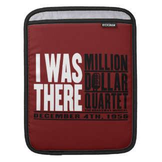 "Million Dollar Quartet ""I Was There"" iPad Sleeve"