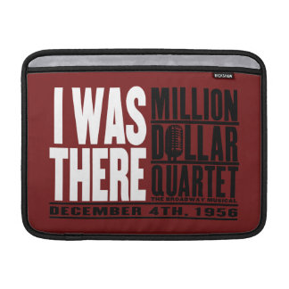 "Million Dollar Quartet ""I Was There"" MacBook Sleeve"