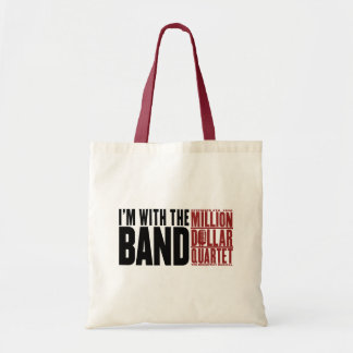 "Million Dollar Quartet ""I'm With the Band"" Budget Tote Bag"