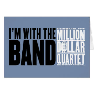 "Million Dollar Quartet ""I'm With the Band"" Card"