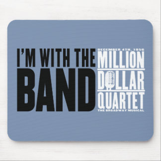 "Million Dollar Quartet ""I'm With the Band"" Mouse Mat"
