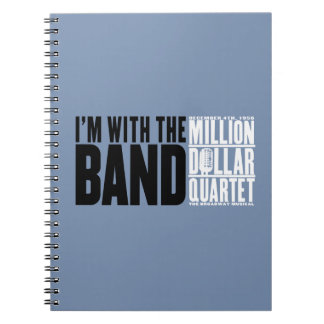 "Million Dollar Quartet ""I'm With the Band"" Spiral Notebook"