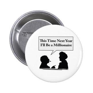 Millionaire Buttons