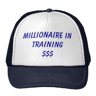 Millionaire in Training$$$ Trucker Hats
