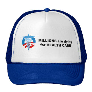Millions are dying for healthcare trucker hat