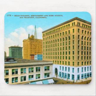 Mills Building, Montgomery and Bush Streets, San F Mouse Pad