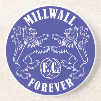 Millwall Forever - coaster