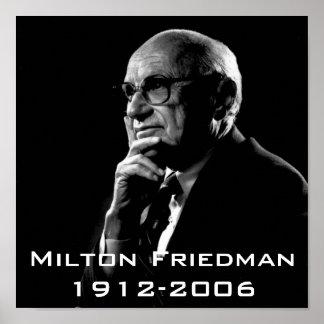 Milton Friedman Milton Friedman 1912-2006 Poster