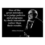 Milton Friedman Policy Intentions Quote Poster