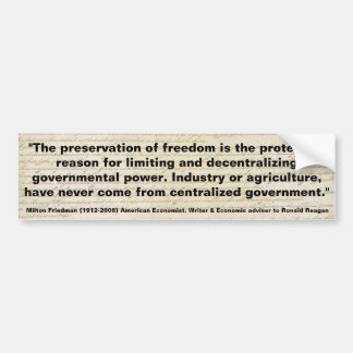 MILTON FRIEDMAN The Preservation of Freedom Bumper Stickers