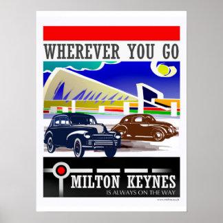 Milton Keynes: Wherever you go... poster print