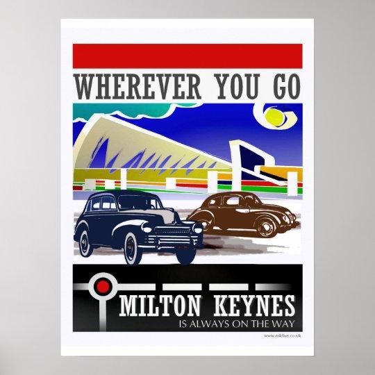 Milton Keynes: Wherever you go poster print