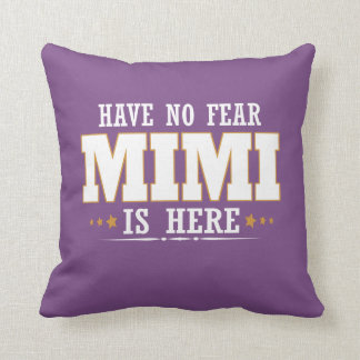 MIMI IS HERE CUSHION