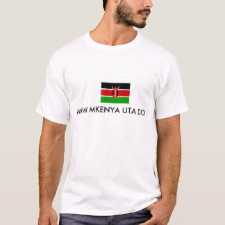MIMI MKENYA UTA DO T-Shirt