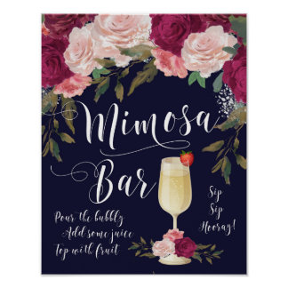 Mimosa Bar Wedding Sign Navy Burgundy floral Poster