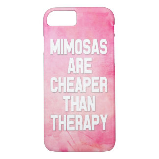 Mimosas are cheaper than therapy Pink phone case