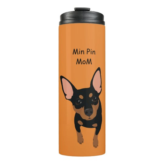 Min Pin Dog Mum Portrait Thermal Tumbler