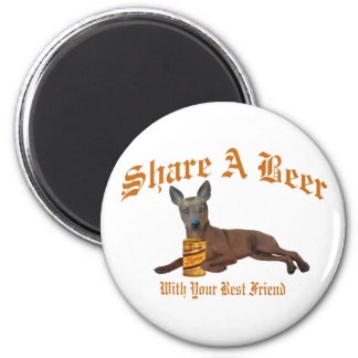 Min Pin Share A Beer Refrigerator Magnets