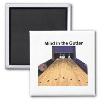 Mind in the Gutter Square Magnet