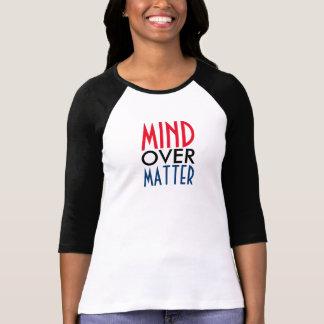 Mind over Matter T-Shirt