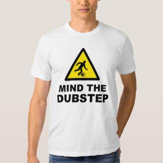 Mind The Dubstep T Shirt