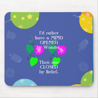 MIND wonder belief OPEN CLOSED Mouse Pad