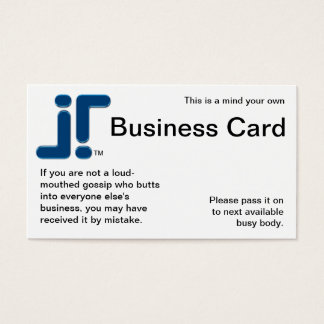Mind Your Own Business Card